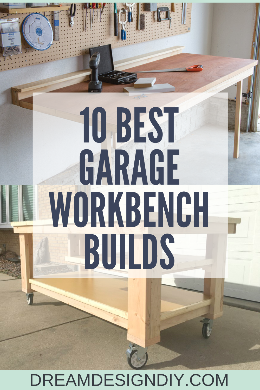 The 10 Best Garage Workbench Builds Easy Woodworking Diy