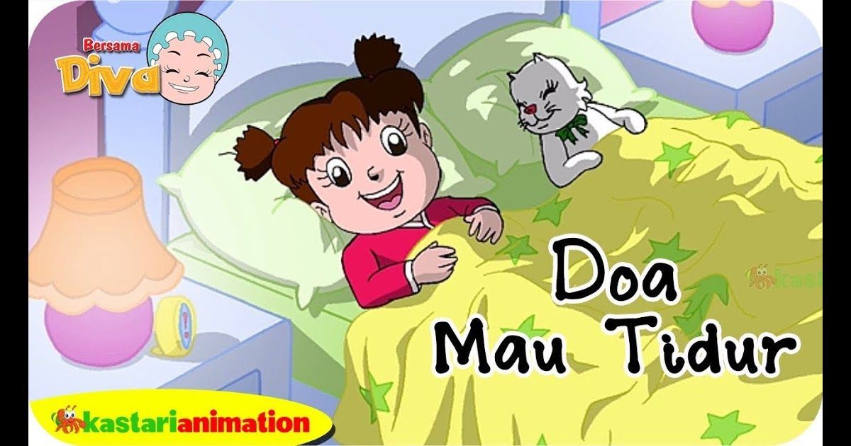 Menakjubkan 30 Gambar Kartun Anak Sedang Tidur Siang Doa Sebelum Tidur Bersama Diva Kastari Animation Official Download Free Onl Kartun Gambar Kartun Gambar