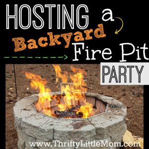 Tips for Hosting a Backyard Fire Pit Party | Fire pit ...