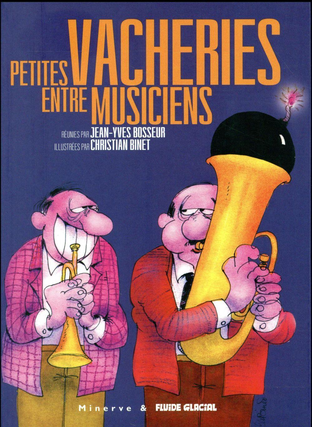 Petites vacheries entre musiciens - Christian Binet, Jean-Yves Bosseur - Fluide Glacial - Bande Dessinées - Vivement Dimanche LYON