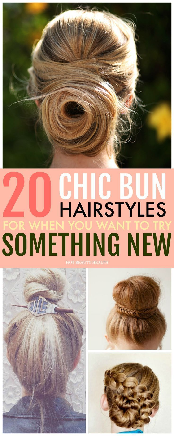 easy bun hairstyles that will surely make a statement in