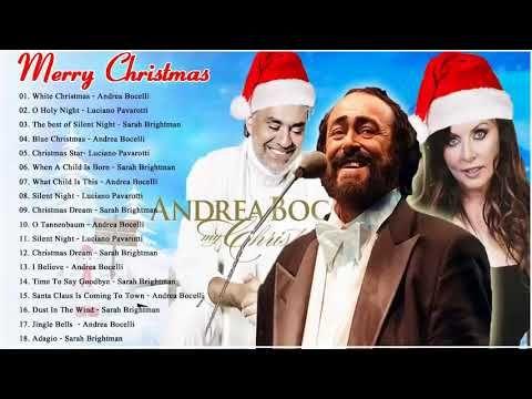andrea bocelli luciano pavarotti sarah brightman christmas songs 2018 youtube - Classic Christmas Songs Youtube