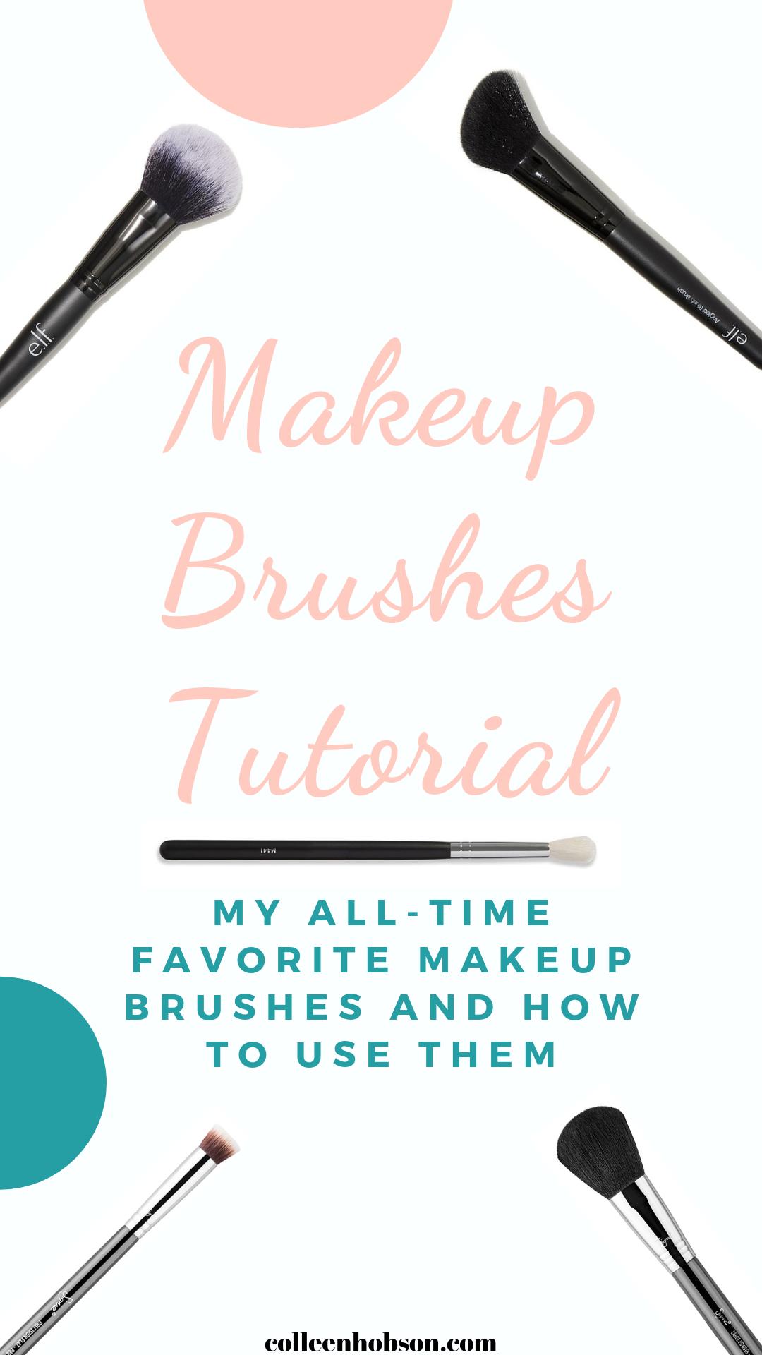 My Favorite Makeup Brushes + Tutorial Makeup brushes