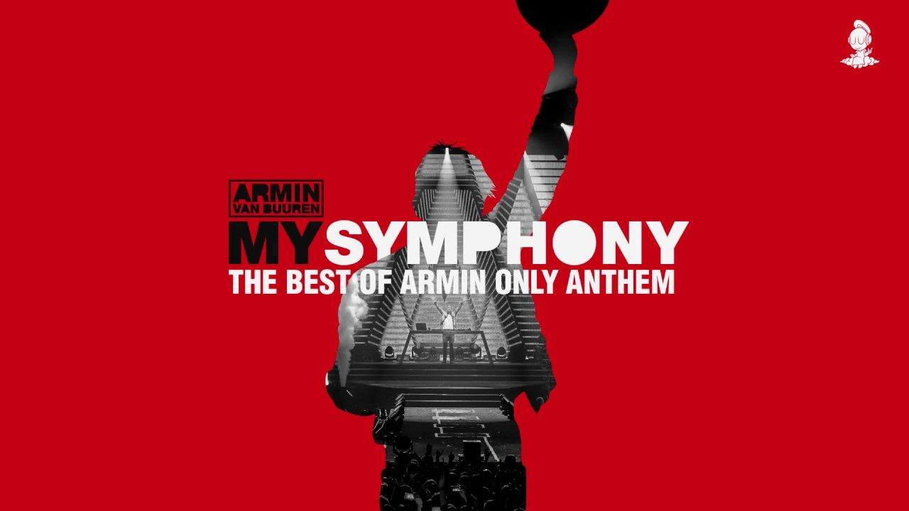 Armin Van Buuren My Symphony The Best Of Armin Only Anthem
