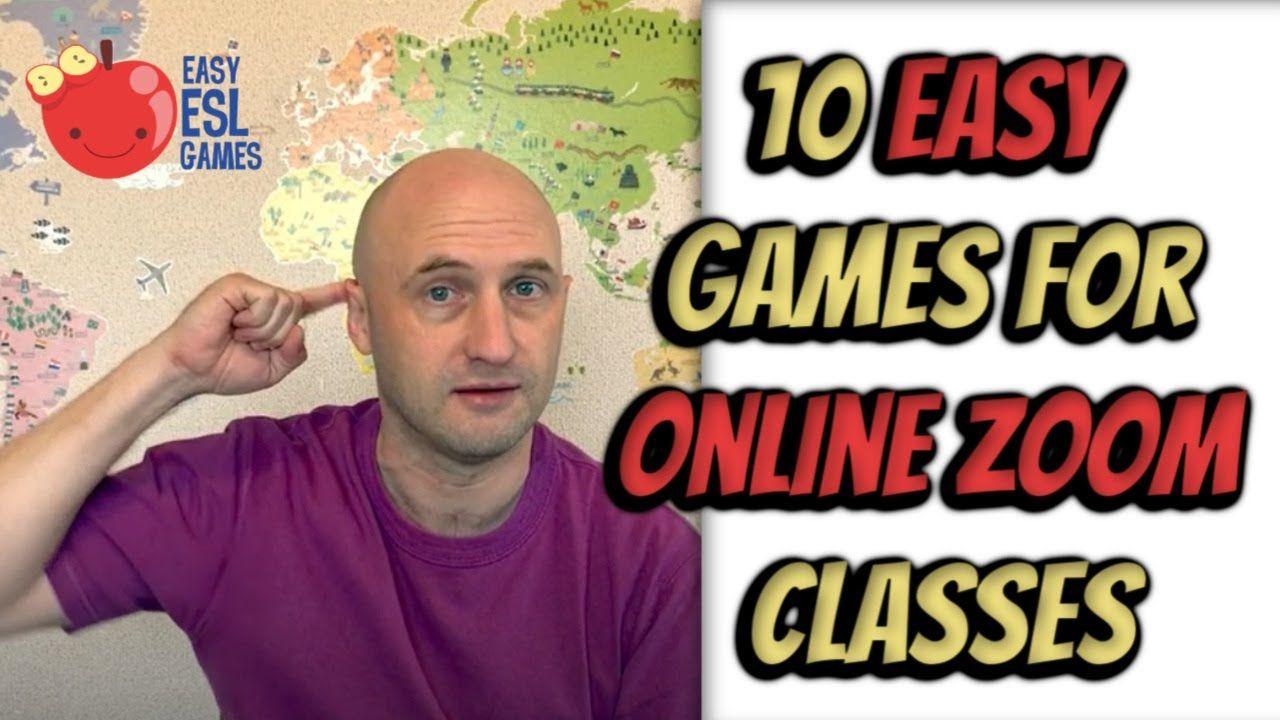 ESL Games for Online Classes 10 Easy Games For Online
