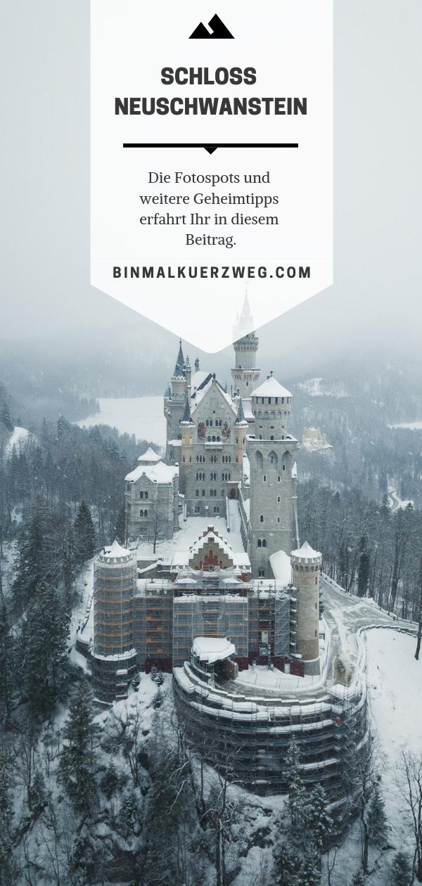 Das Schloss Neuschwanstein Ist Eines Der Schonsten Schlosser In Deutschland Ich Zeige Euch Die Schonsten Fotos Schloss Neuschwanstein Neuschwanstein Neue Wege