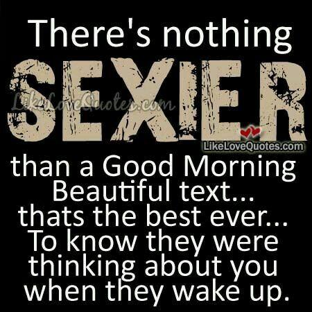Quotes Good Morning Beautiful Text Good Morning Quotes Good Morning Quotes For Him