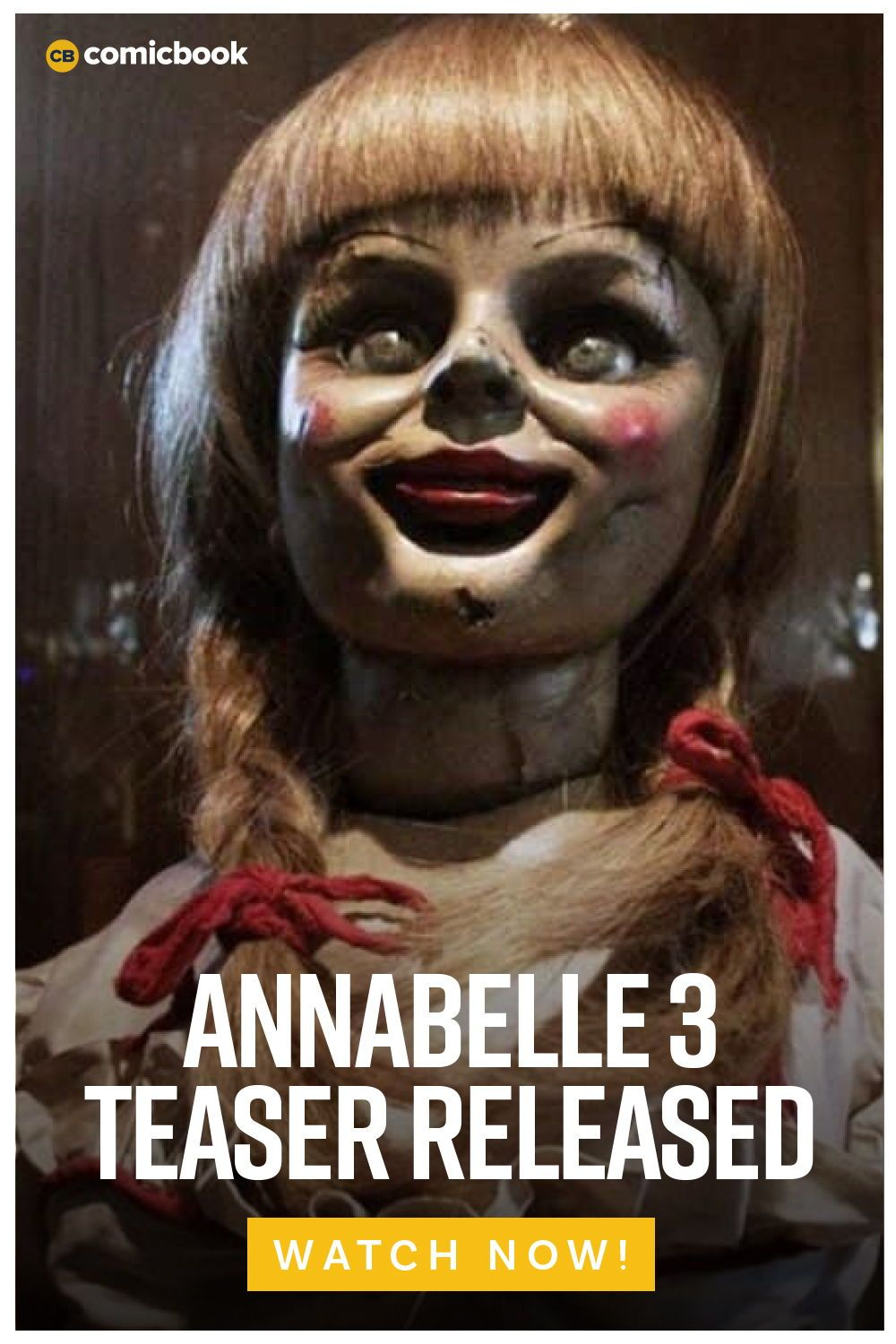 Annabelle 3 Title Revealed First Teaser Released Good Movies To Watch Teaser Comic News
