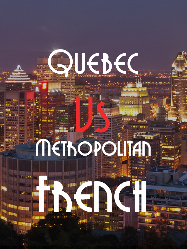 the differences between french in qu u00e9bec and france