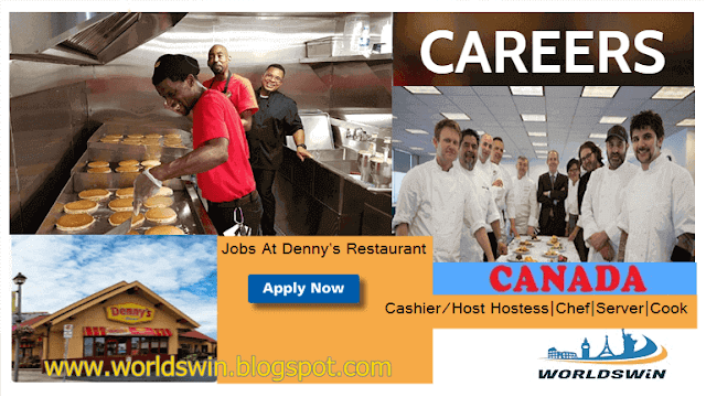 Denny S Restaurant Jobs In Canada Server Cook Dishwasher Host Hostess Kitchen Manager Restaurant Jobs Denny S Restaurant Canada