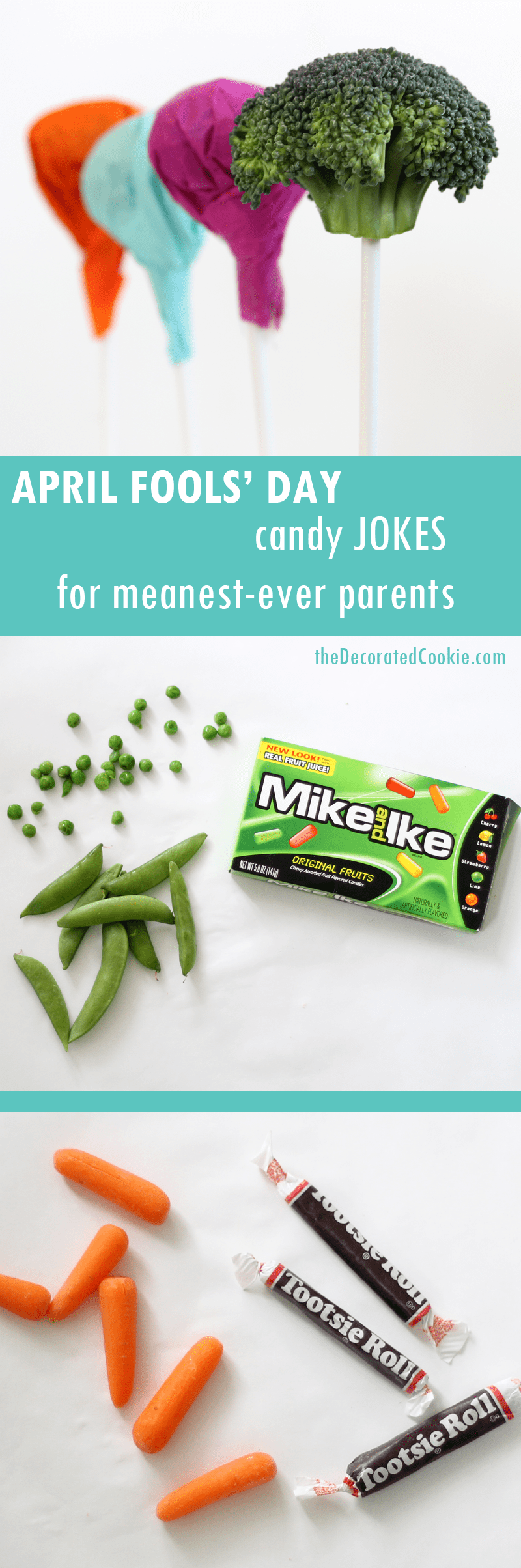 April Fools Day Candy Jokes With Hidden Vegetables April Fools Pranks Pranks April Fools Day