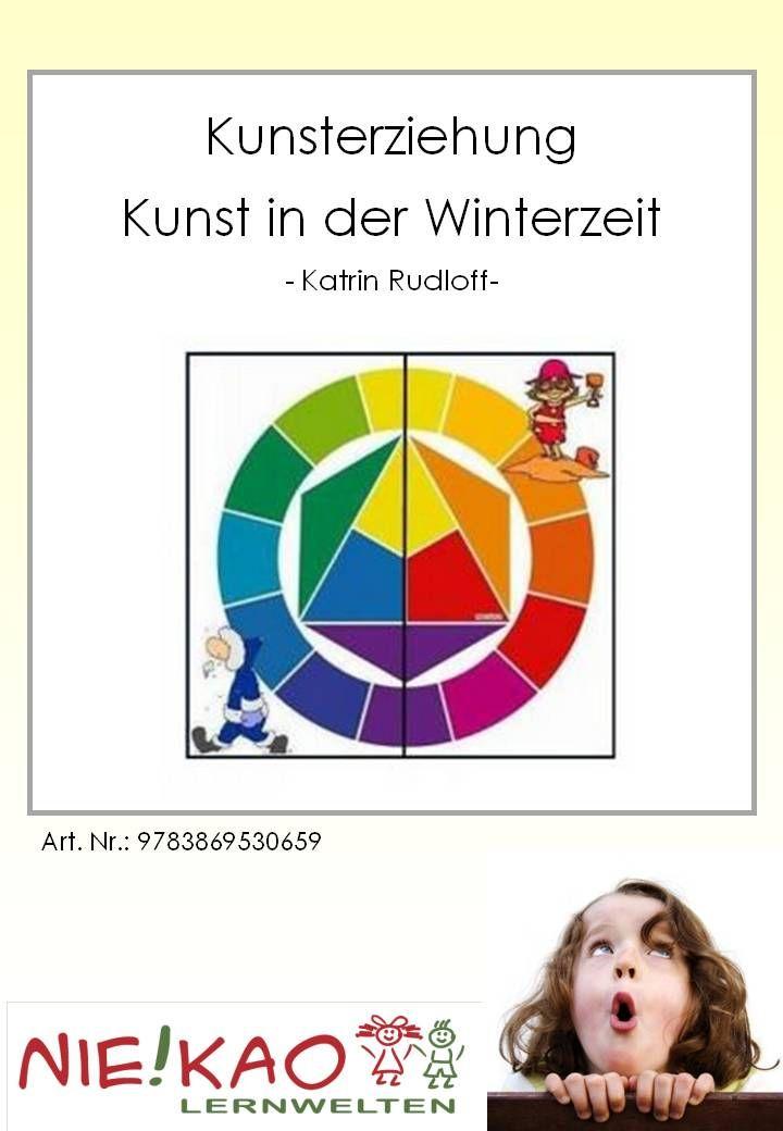 Kunsterziehung - Kunst in der Winterzeit. Der Farbkreis bildet den ...