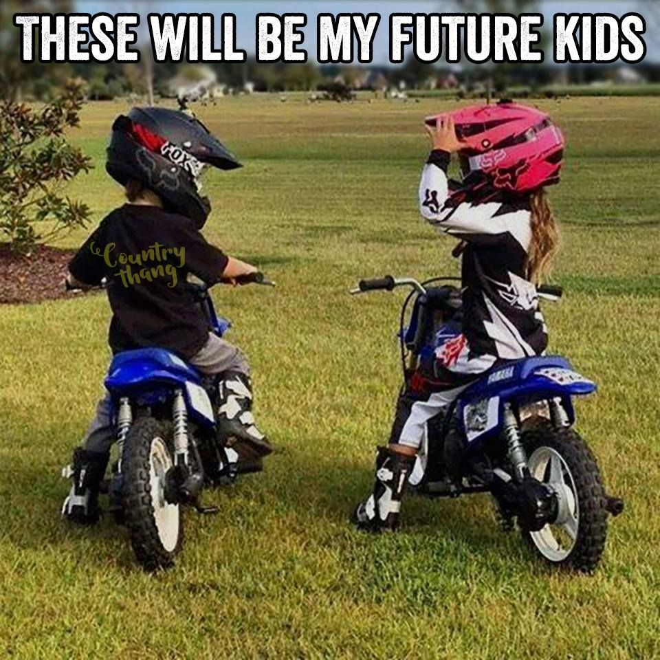 These Will Be My Future Kids Countrykids Lifefactquotes