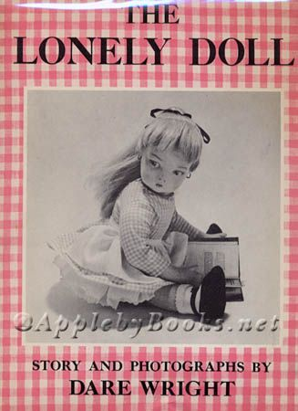 The Lonely Doll ~ Dare Wright