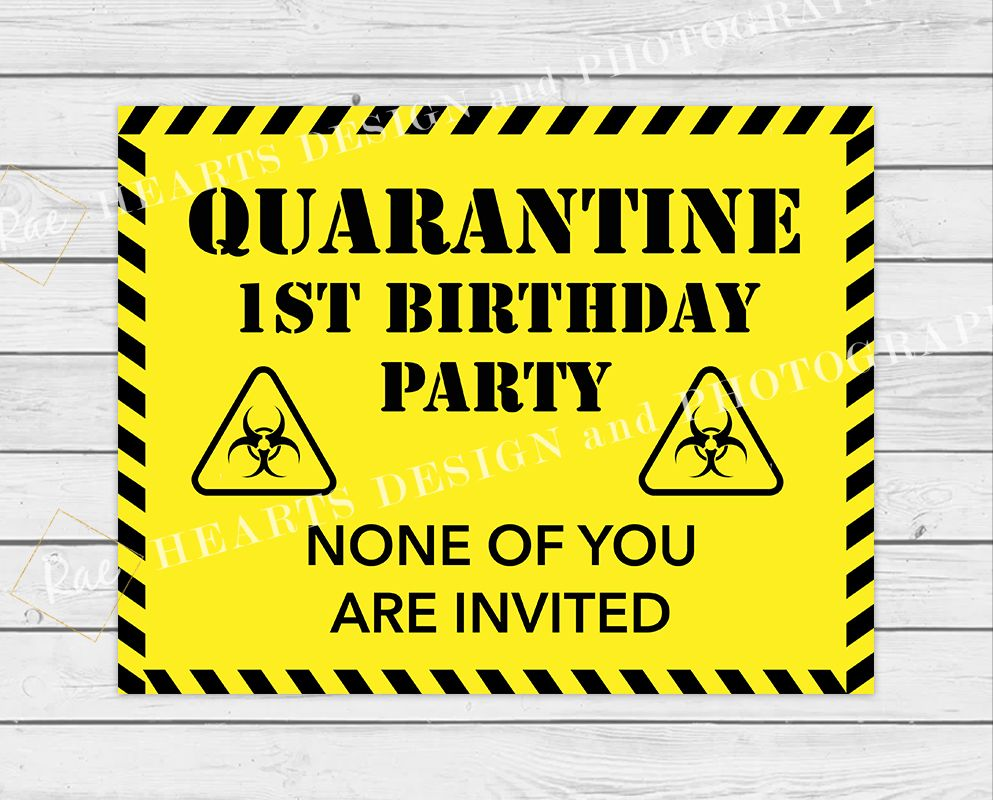 Quarantined Birthday Party Sign in 2020 1st birthday