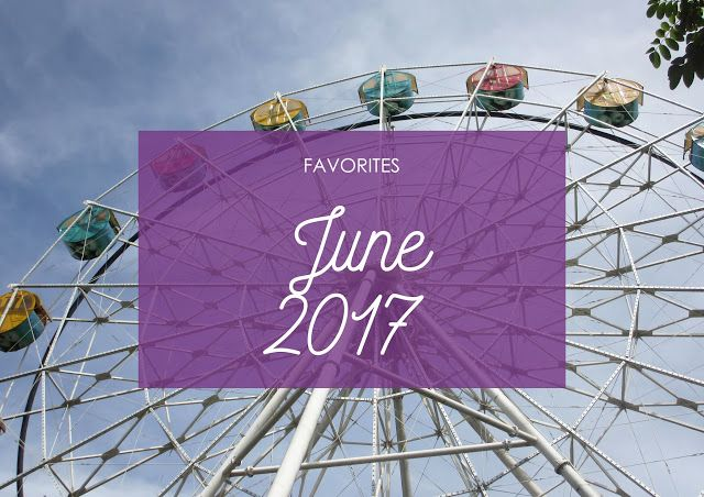 My June favorites are here! :D #Favorites #Lifestyle #Blogger #Music #Motivation #Inspiration #Camera #Food #TVSeries #Youtube