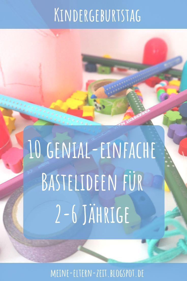 Basteln Am Kindergeburtstag Die 10 Besten Bastelideen Fur