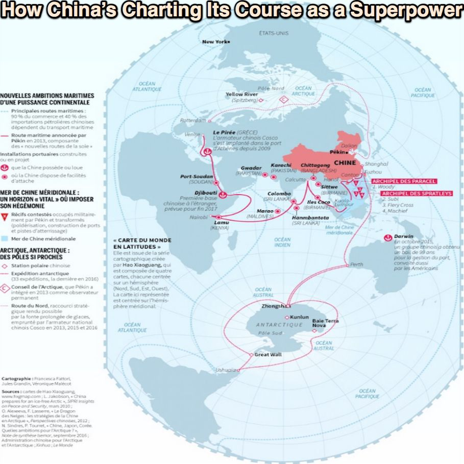 All Mapped Out How China S Charting Its Course As A Superpower
