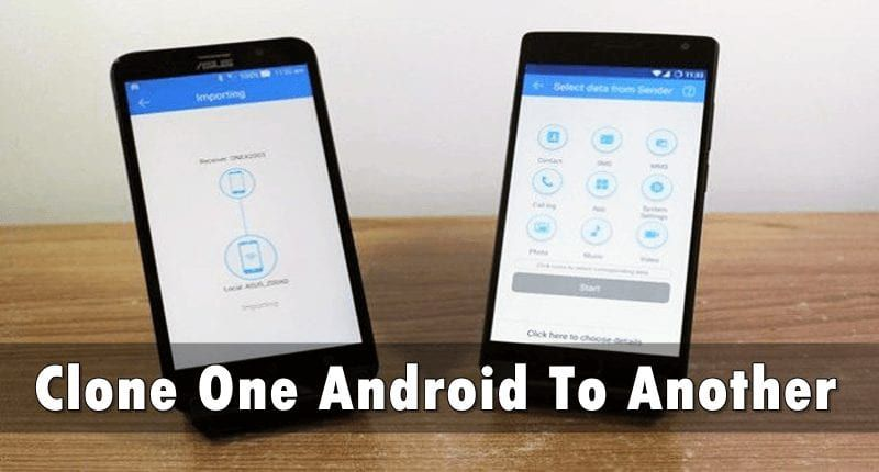 Android Clone How To Clone One Android To Another As We All Agree To The Fact That Getting A New Phone Is The Be Android Hacks Android Best Android Games