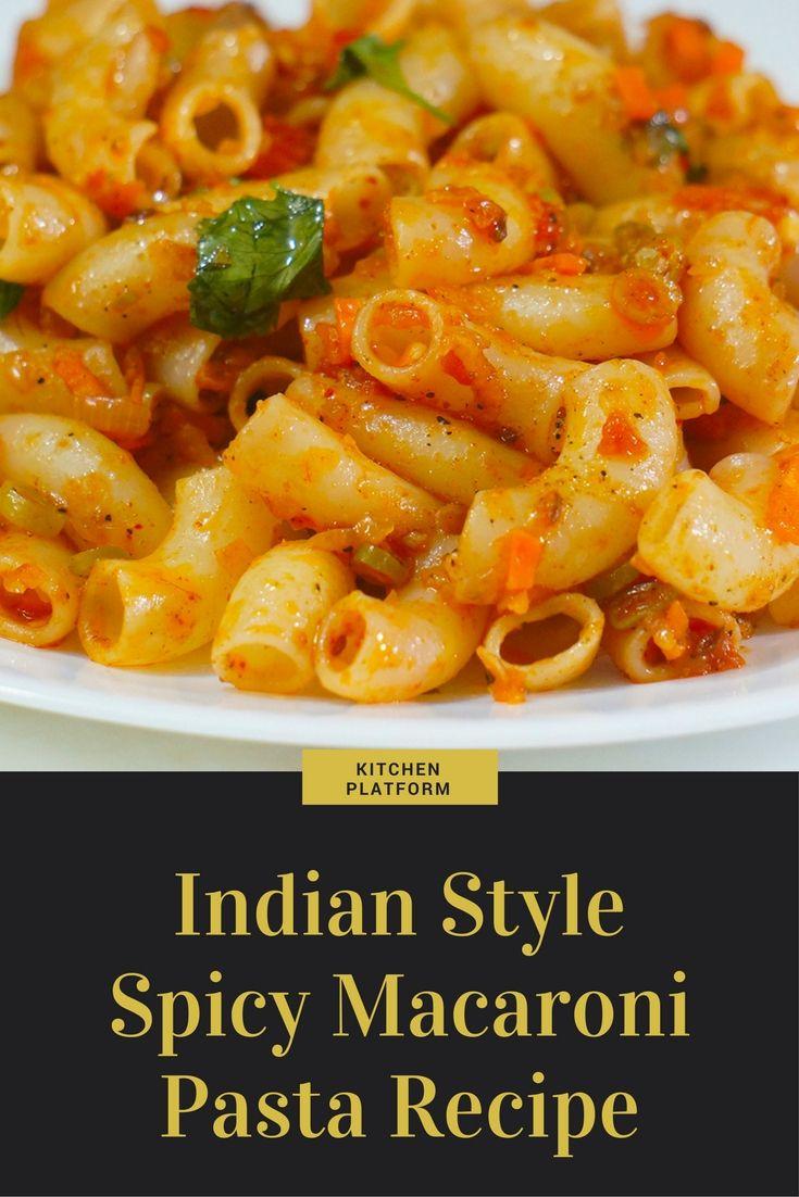 Indian style spicy macaroni recipe easy pasta recipes