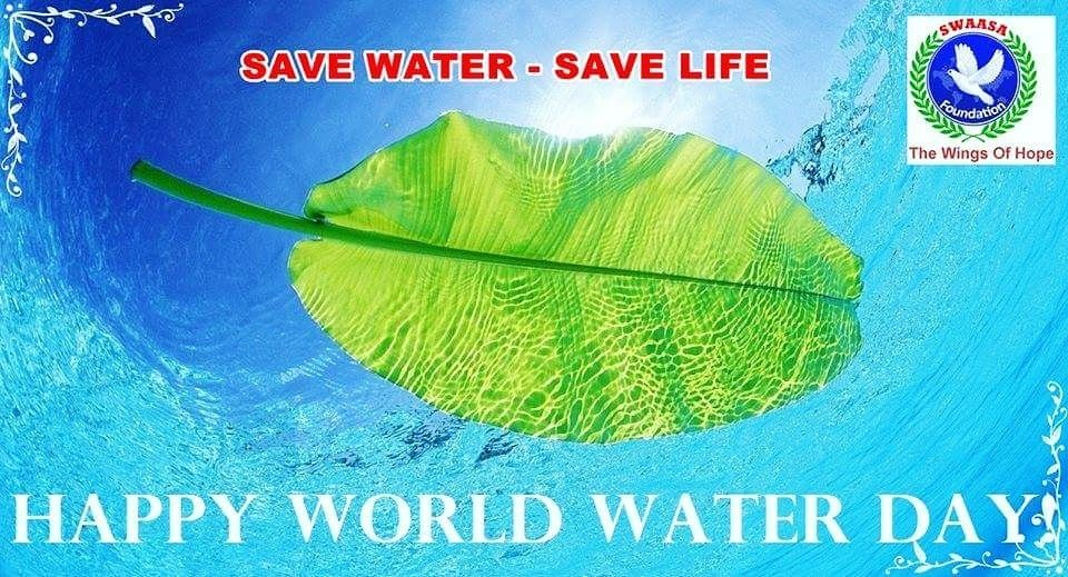Worldwaterday Swaasafoundation 22march2018 Savewatersavelife