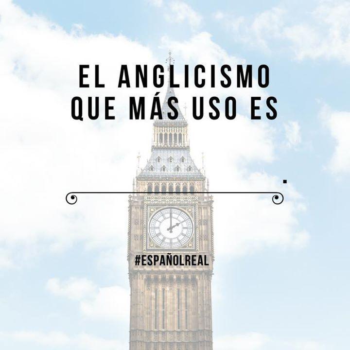 Completa esta oración   Qué anglicismos sueles usar?   #EspañolReal #anglicismos #inglés #español #spanish #learnspanish