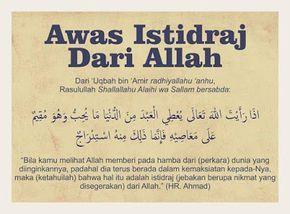 Hati Hati Dengan Istidraj Muslim Quotes Quran Quotes
