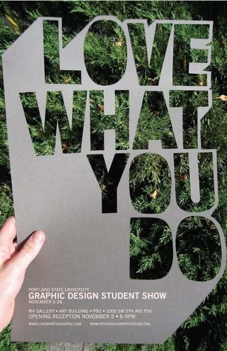 Portland State University Graphic Design Degree Show Love What You Do Poster Minimal Graphic Design Graphic Design Student Graphic Design Collection