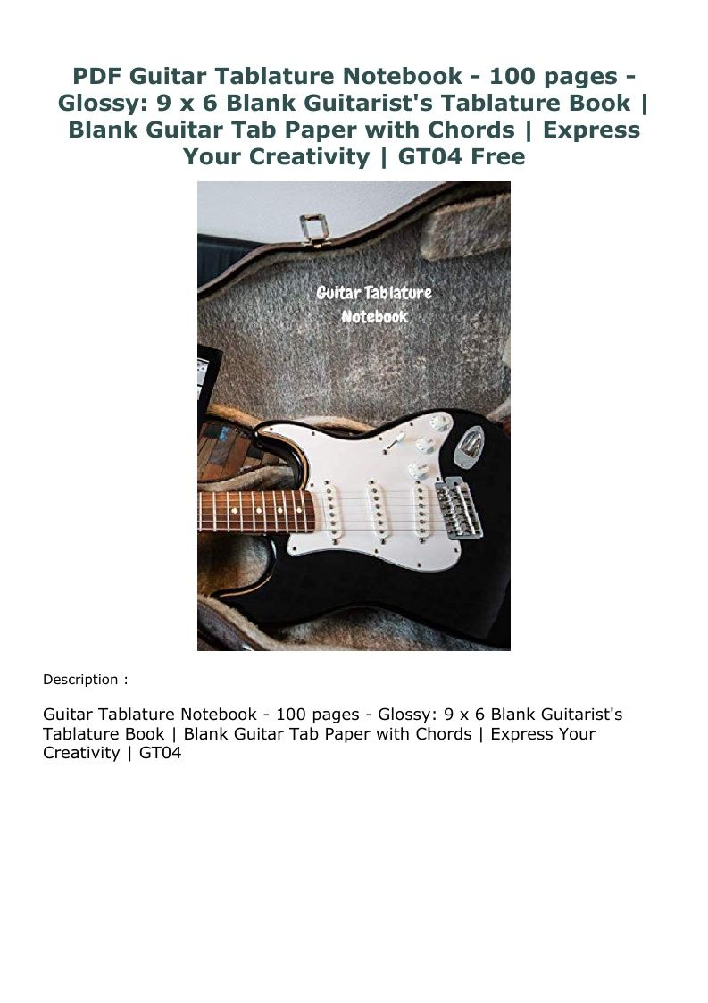 Pdf Guitar Tablature Notebook 100 Pages Glossy 9 X 6 Blank Guitarist S Tablature Book Blank Guitar Tab Paper With Chord Guitar Tabs Blank Book Tablature