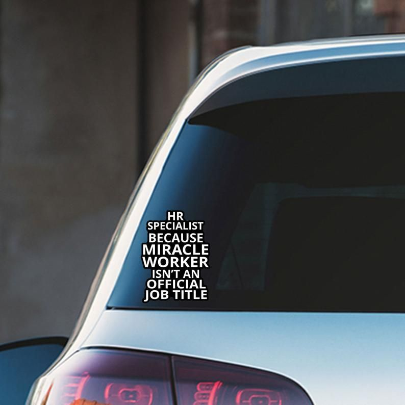 2c09112018 HR Specialist Because Miracle Worker isn't Official Title Colourful Vinyl  Sticker.