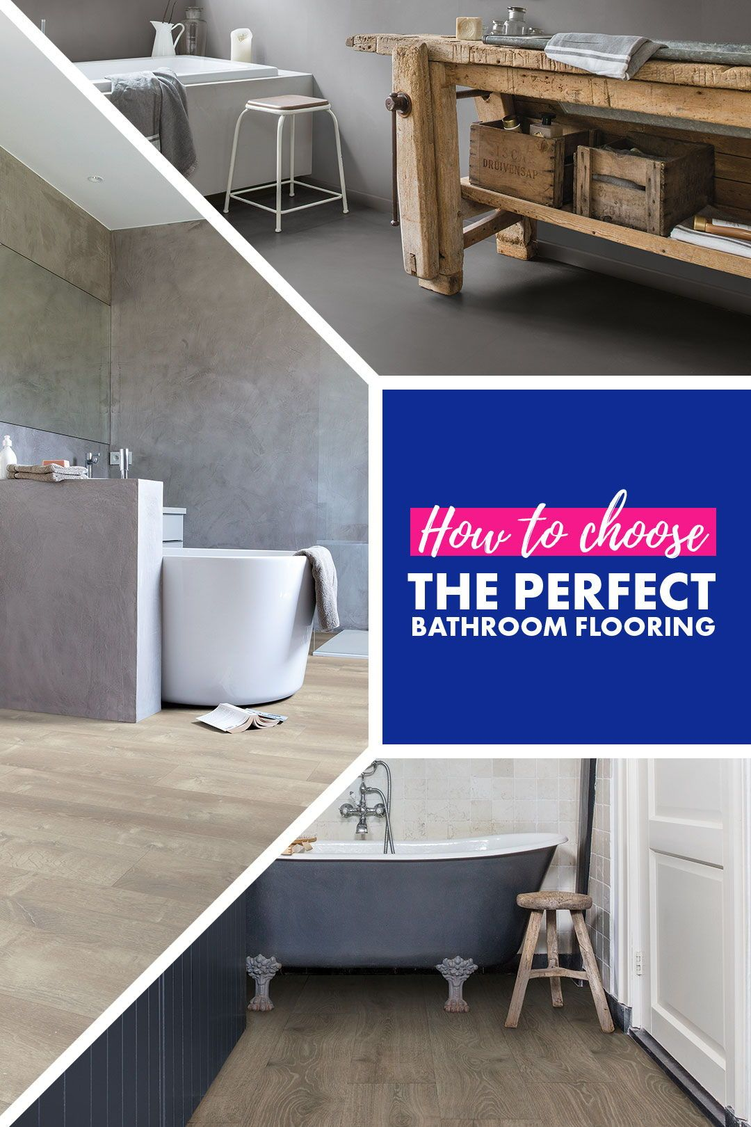 Choose The Perfect Bathroom Floor Bathroom Flooring Waterproof