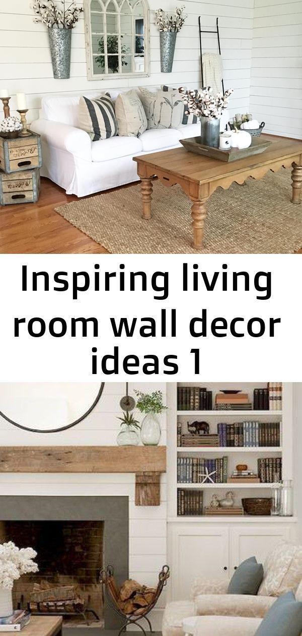 Inspiring Living Room Wall Decor Ideas 1 Industrialfarmhouselivingroom Inspirin Wall Decor Living Room Farm House Living Room Industrial Farmhouse Living Room