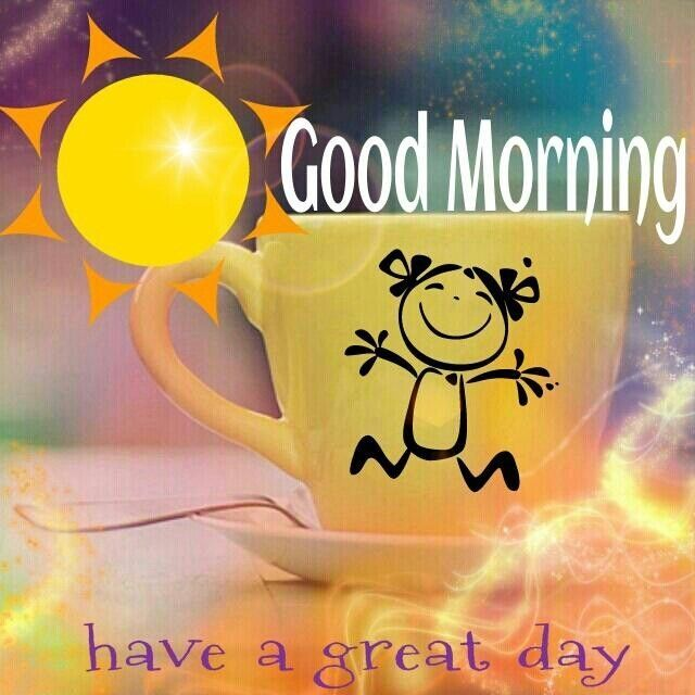 Good Morning Have a Great Day | Good morning happy monday, Good morning  wednesday, Great day quotes