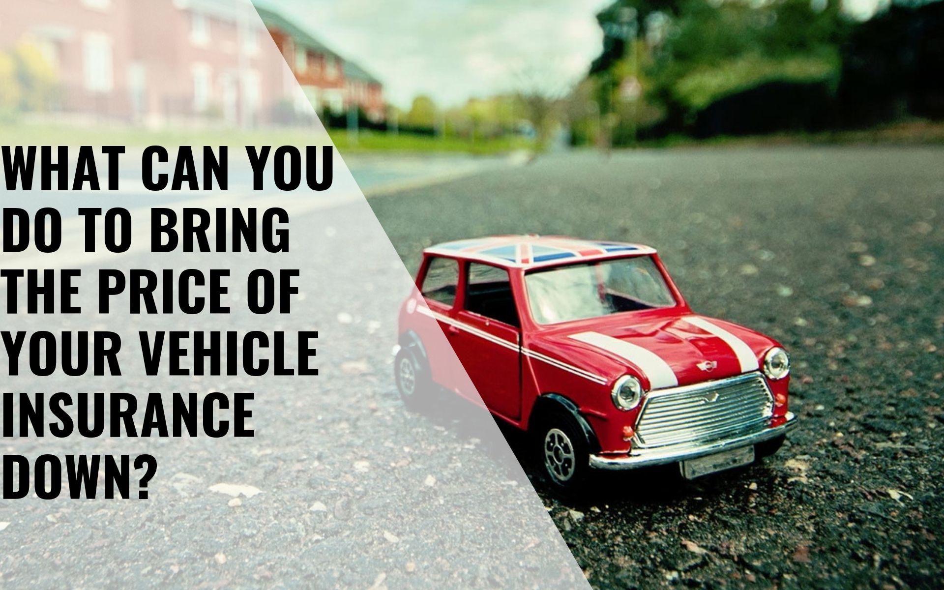What Car You Do To Bring The Price Of Your Vehicle Insurance Down
