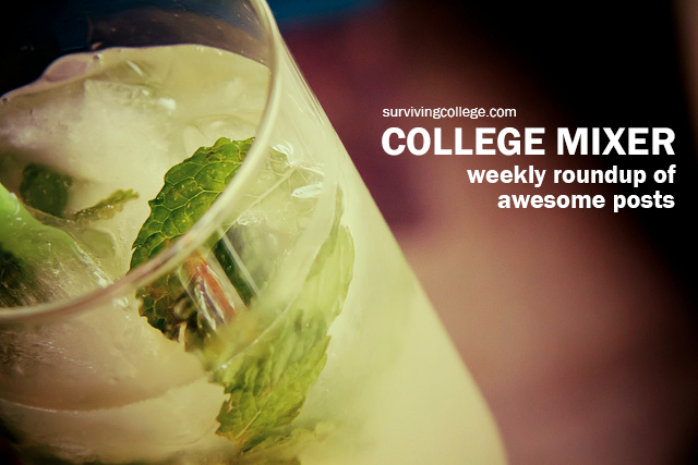 College Mixer: Weekly Roundup of Awesome Posts 8/24