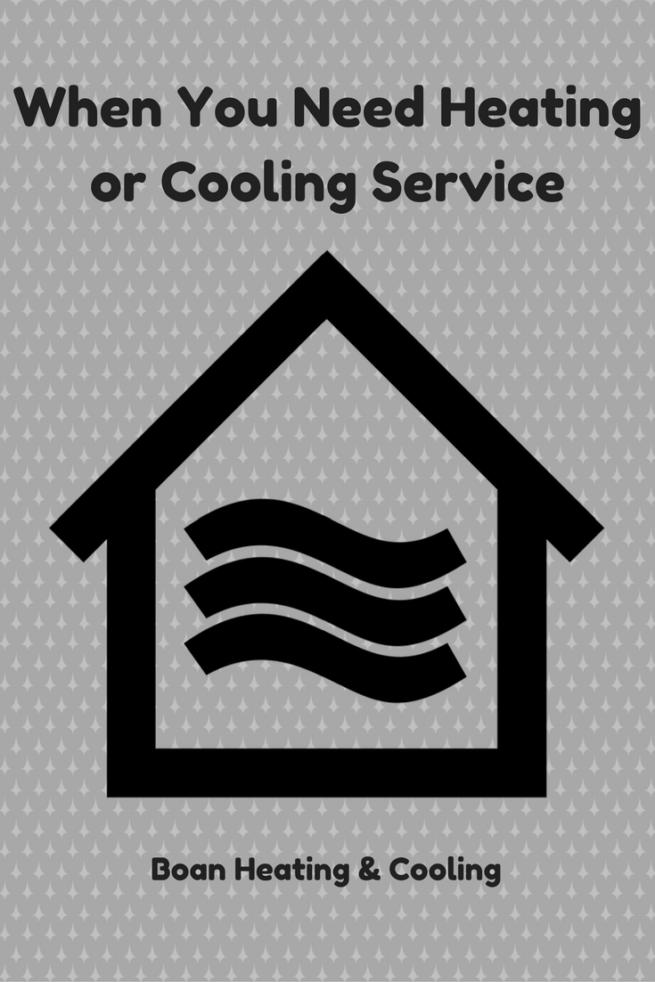 Call Boan Heating Cooling At 816 356 4508 When You Need Work On