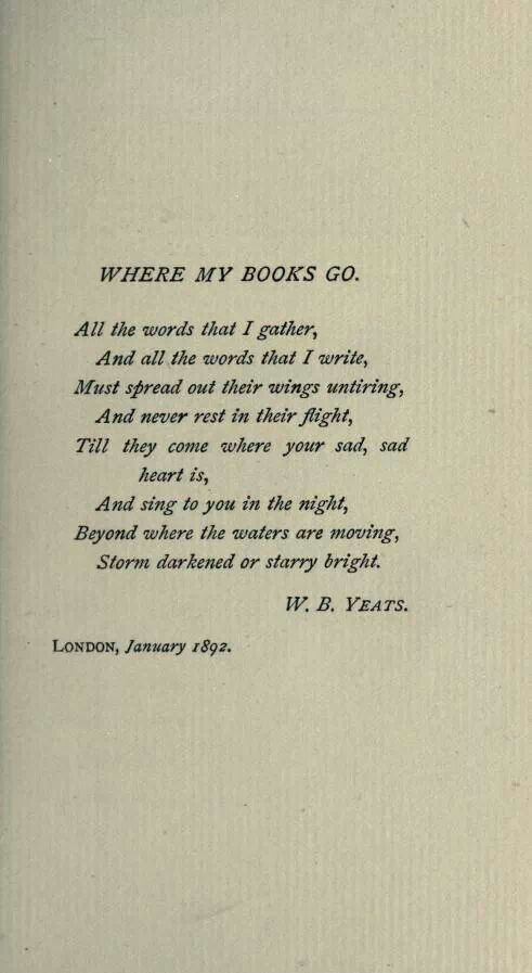 W B Yeats Where My Books Go With Images Literary Quotes