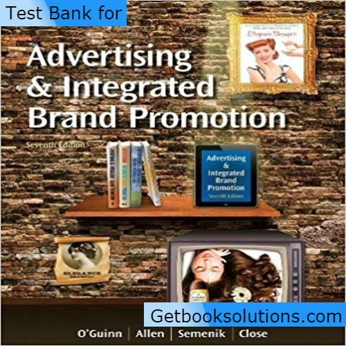 Test bank for advertising and integrated brand promotion 7th edition test bank for advertising and integrated brand promotion 7th edition by thomas oguinn chris allen richard j semenik pdf 1285187814 9781285187815 fandeluxe Image collections