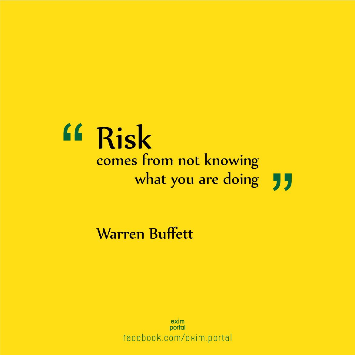 "Facebook Stock Quote Glamorous Risk Comes From Not Knowing What You Are Doing"" Warren Buffet"