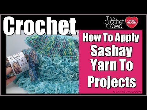 How to Crochet Sashay to Finished Project | Crochet Tips and ...