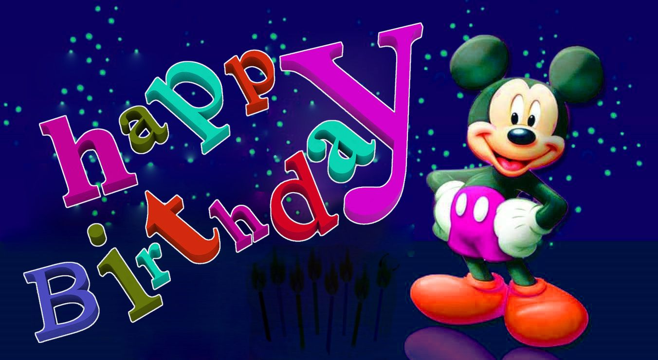 Mickey Mouse Happy Birthday Happy Birthday Mickey Mouse Mickey Mouse Wishing Happy Birthday
