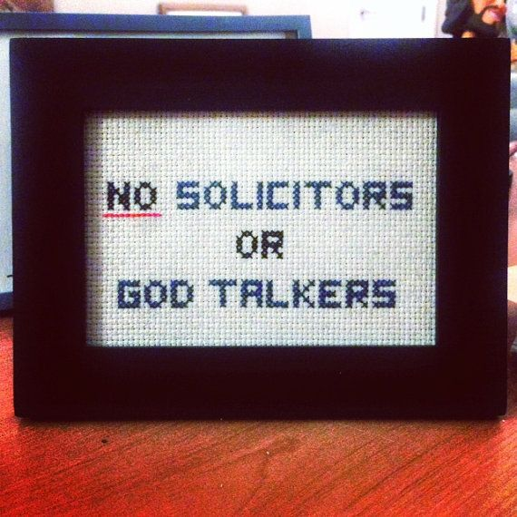 No solicitors or god talkers by analprobehearts on Etsy