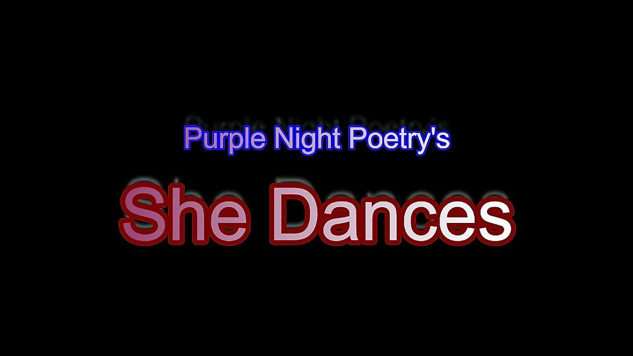 She Dances {Spoken Word} | Words, Spoken word, Poetry quotes