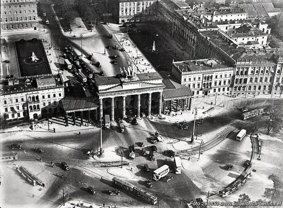 Brandenburger Tor Unter Den Linden 77 10117 Berlin Mitte 1930 Berlin Geschichte Historische Bilder