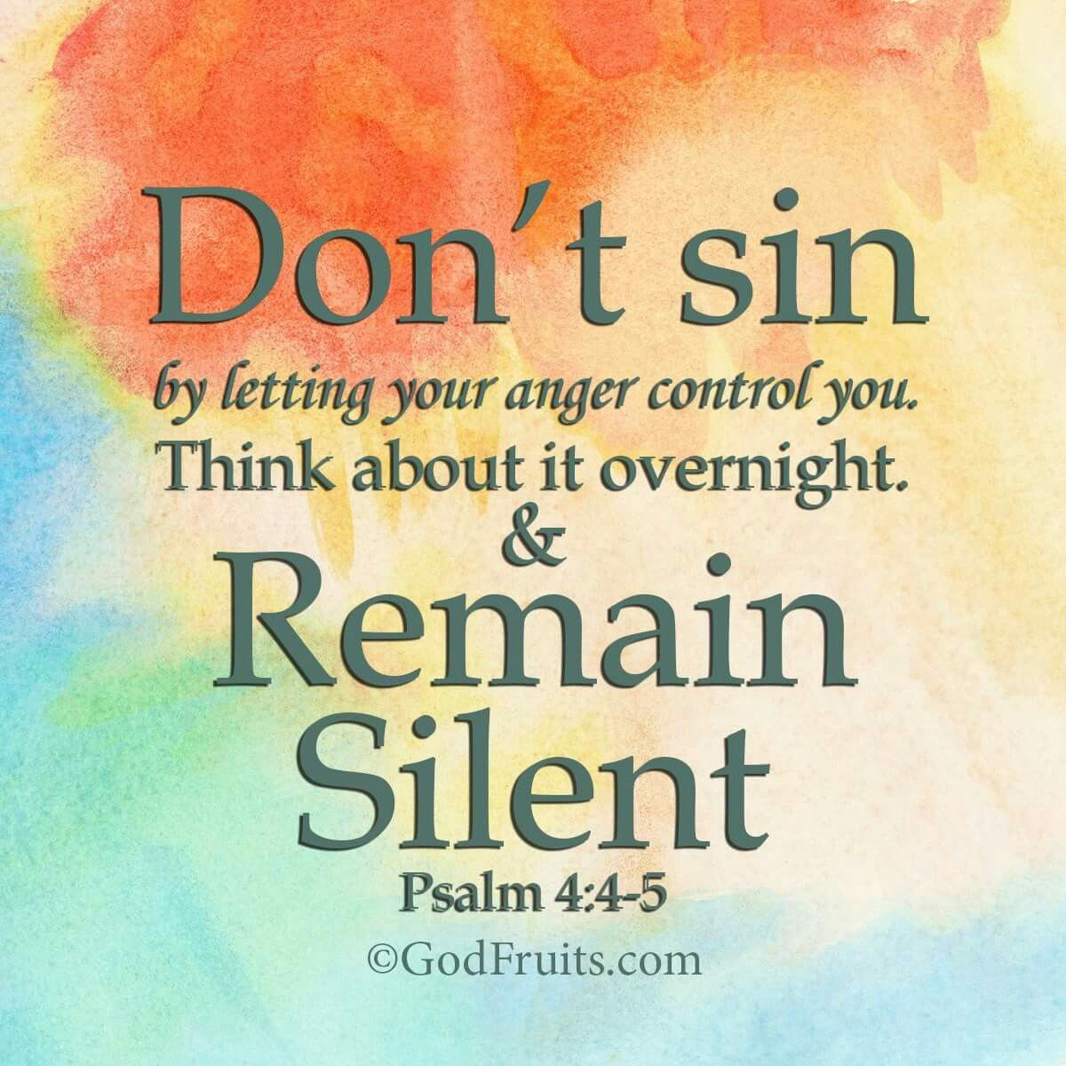 Pin By Cali Writes On My Savior How To Control Anger Psalms Bible Quotes
