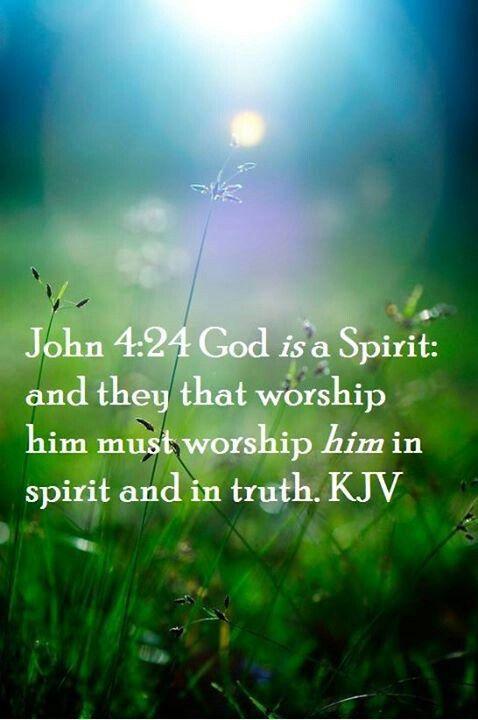 John 4:24 KJV