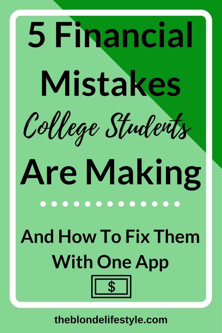 5 Financial Mistakes College Students Are Making And How