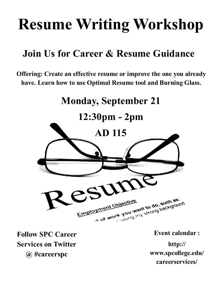 Get Noticed By Employers Spcollege Resume Writing Workshop Set For Sept 21 Resume Writing Writing Workshop Resume