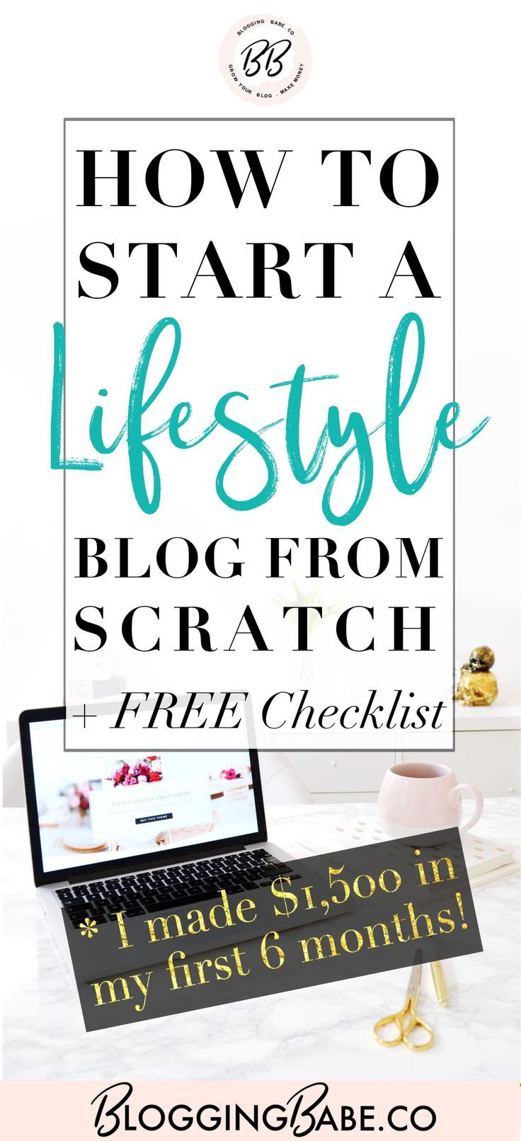 This Complete Guide On How To Start A Lifestyle Blog From Scratch