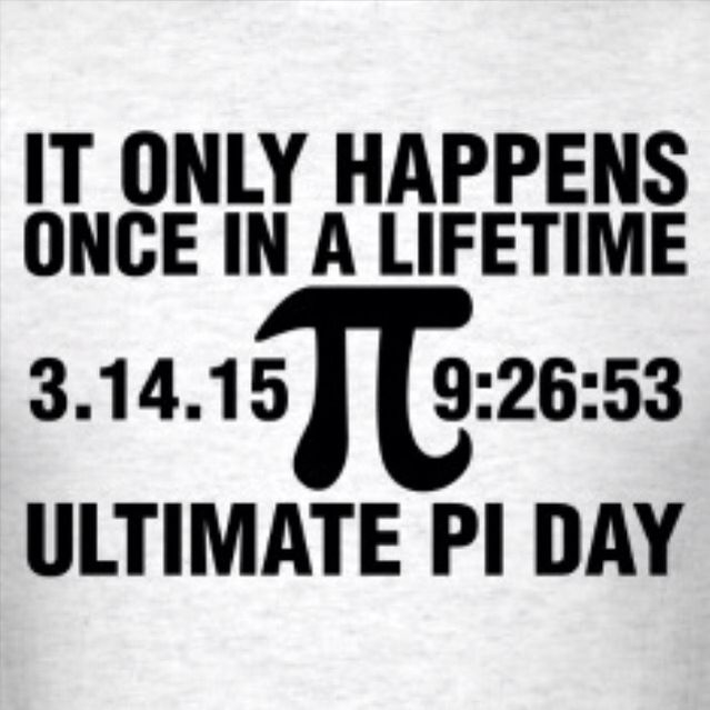 HAPPY ULTIMATE PI DAY 3.14.15 9:26:53